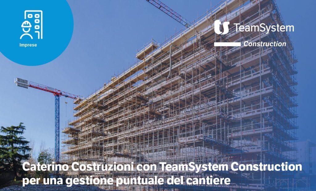 Intervista Caterino Costruzioni Teamsystem